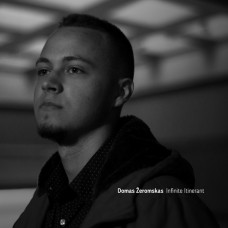 "LP DOMAS ŽEROMSKAS ""INFINITE ITINERANT"""