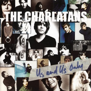 """LP THE CHARLATANS """"US AND US ONLY"""" RSD"""