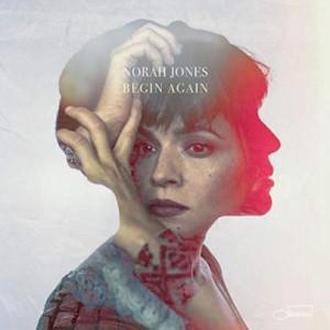 "LP NORAH JONES ""BEGIN AGAIN"""