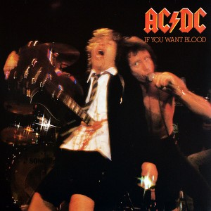 """LP AC/DC """"IF YOU WANT BLOOD YOU'VE GOT IT"""""""