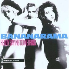 "CD BANANARAMA ""REALLY SAYING SOMETHING"""