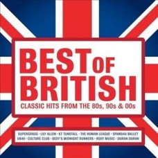 "CD ""BEST OF BRITISH. CLASSIC HITS FROM 80S, 90S & 00S"""