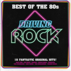 """CD BEST OF THE 80S  """"DRIVING ROCK"""""""