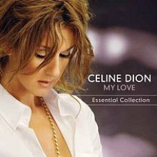 "CD CELINE DION ""MY LOVE. ESSENTIAL COLLECTION"""