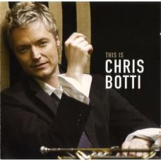 """CD CHRIS BOTTI """"THIS IS CHRIS BOTTI"""""""