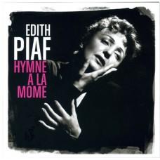 """CD EDITH PIAF """"HYMNE A LA MOME"""""""