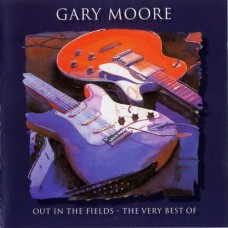 """CD GARY MOORE """"OUT IN THE FIELDS. THE VERY BEST OF"""""""