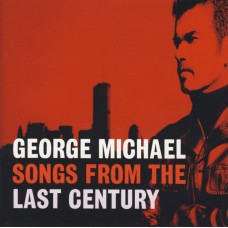 "CD GEORGE MICHAEL ""SONGS FROM THE LAST CENTURY"""