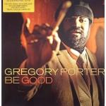 "LP GREGORY PORTER ""BE GOOD"" (2LP)"
