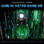 """CD JEAN-MICHEL JARRE """"WELCOME TO THE OTHER SIDE. LIVE IN NOTRE DAME VR"""" (CD+BLU RAY)"""