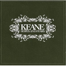 "CD KEANE ""HOPES AND FEARS"""