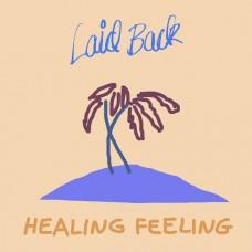 "LP LAID BACK ""HEALING FEELING"""