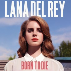 "CD LANA DEL REY ""BORN TO DIE"""