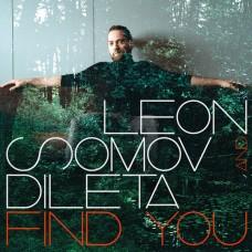 "LP LEON SOMOV AND DILETA ""FIND YOU"""