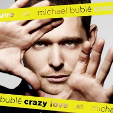 "CD MICHAEL BUBLE ""CRAZY LOVE"""