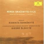 CD MIRGA GRAŽINYTĖ - TYLA (GOING FOR IMPOSSIBLE - A PORTRAIT), WORKS BY RAMINTA ŠERKŠNYTĖ (LITHUANIAN NATIONAL SYMPHONY ORCHESTRA) , GIEDRĖ ŠLEKYTĖ (KREMERATA BALTICA) (CD+DVD)