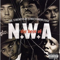 """CD N. W. A. """"THE STRENGTH OF STREET KNOWLEDGE. THE BEST OF"""""""