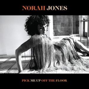"""LP NORAH JONES """"PICK ME UP OFF THE FLOOR"""""""
