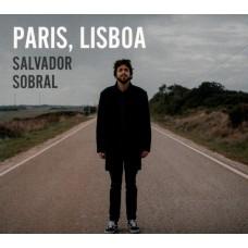 """CD SALVADOR SOBRAL """"PARIS, LISBOA"""""""