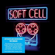 """CD SOFT CELL """"KEYCHAINS AND SNOWSTORMS. THE SINGLES"""""""