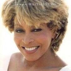 "CD TINA TURNER ""WILDEST DREAMS"""