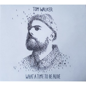 """CD TOM WALKER """"WHAT A TIME TO BE ALIVE"""""""