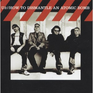 "CD U2 ""HOW TO DISMANTLE AN ATOMIC BOMB"""
